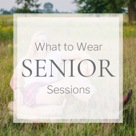 What to Wear Senior Sessions
