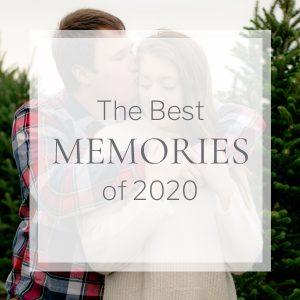 The Best Memories of 2020