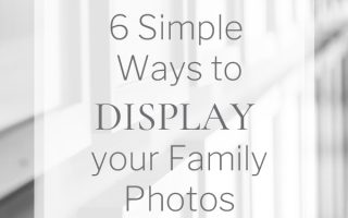 6 Simple Ways to Display your Family Photos